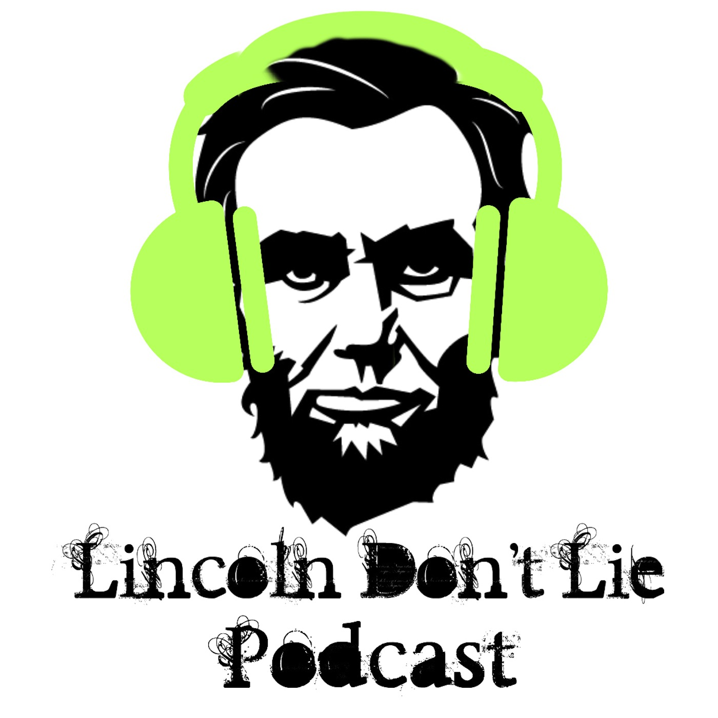 Lincoln Don't Lie Band Podcast